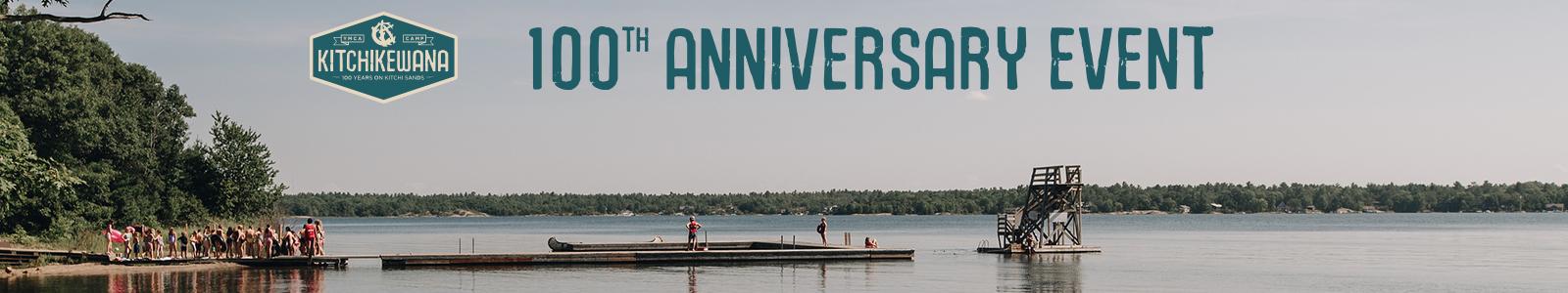 Camp Kitchi's 100th Anniversary